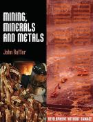 Mining, Minerals, and Metals