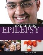 Explaining Epilepsy