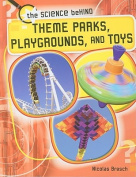 Theme Parks, Playgrounds, and Toys