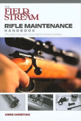 Field & Stream Rifle Maintenance Handbook