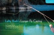 Lefty Kreh's Longer Fly Casting