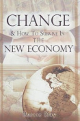 Change and How to Survive in the New Economy