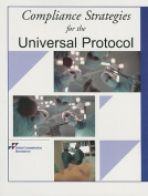 Compliance Strategies for the Universal Protocol