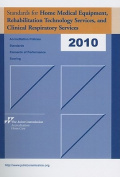 Standards for Home Medical Equipment, Rehabilitation Technology Services, and Clinical Respiratory Services