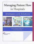 Managing Patient Flow in Hospitals