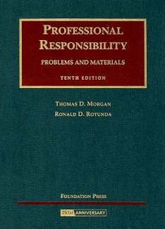 Professional Responsibility: Problems and Materials