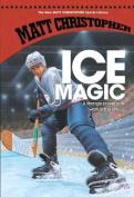 Ice Magic (New Matt Christopher Sports Library