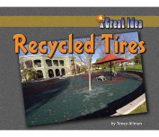 Recycled Tires (Great Idea)