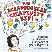 The Scrapbooker's Creativity Kit!
