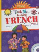 Teach Me... Everyday French, Volume 2