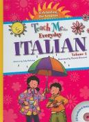 Teach Me... Everyday Italian, Volume 2