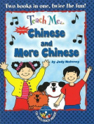 Teach Me... Chinese and More Chinese