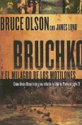 Bruchko y el Milagro de los Motilones [Spanish]