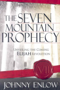The Seven Mountain Prophecy