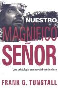 Nuestro Magnfico Seor [Spanish]