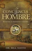 La Conciencia del Hombre [Spanish]