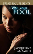 I Was Your Fool