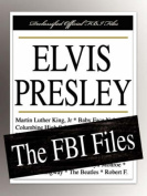 Elvis Presley: The FBI Files