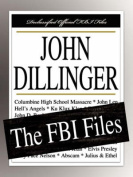 John Dillinger: The FBI Files