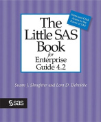 The Little SAS Book for Enterprise Guide 4.2