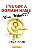 I've Got a Domain Name--Now What???
