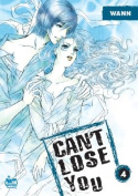 Can't Lose You: v. 4