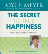 The Secret to True Happiness [Audio]