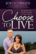 Choose to Live!