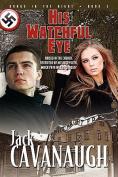 His Watchful Eye