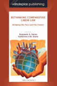 Rethinking Comparative Labor Law