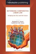Rethinking Comparative Labor Law