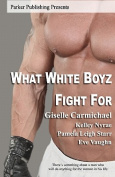 What White Boyz Fight for