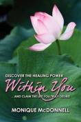 Discover the Healing Power Within You
