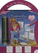 Cinderella's Enchanted World