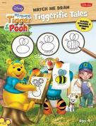 Tiggerific Tales (Watch Me Draw