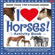 I Love Horses! Activity Book