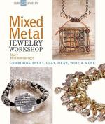 Mixed Metal Jewelry Workshop