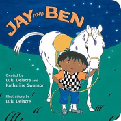 Jay and Ben [Board Book]