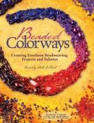 Beaded Colorways