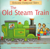 The Old Steam Train Kid Kit [With 24 Piece Toy Train Locomotive]