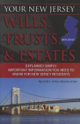 Your New Jersey Wills, Trusts, & Estates Explained Simply  : Important Information You Need to Know for New Jersey Residents