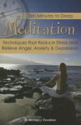 Ten Minutes to Deep Meditation