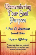 Remembering Your Soul Purpose