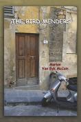 THE Bird Menders