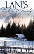 Lani's Makeshift Family