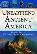 Unearthing Ancient America