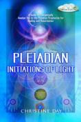 Pleiadian Initiations of Light