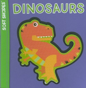 Dinosaurs (Soft Shapes)