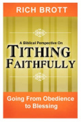 A Biblical Perspective on Tithing Faithfully