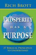 Prosperity Has a Purpose